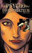 Psycho-investigateur, Intégrale