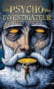 Psycho-investigateur, Tome 4 : L'Héritage de l'homme-siècle