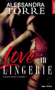 Unzipped, Tome 1 : Love in lingerie