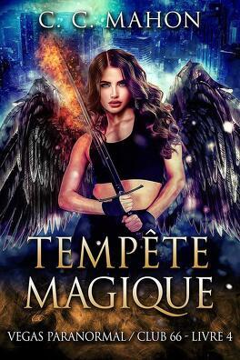 Couverture du livre : Vegas paranormal / Club 66, Tome 4  : Tempête magique