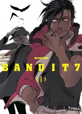 Couverture du livre : Bandit 7, Tome 1