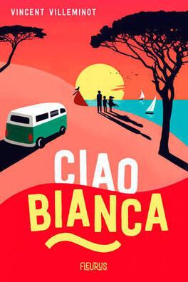 Couverture du livre : Ciao Bianca