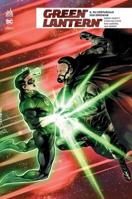 Couverture du livre : Green Lantern Rebirth, Tome 5 : Au Crépuscule des Gardiens
