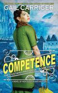 Le Protocole de la Crème Anglaise, Tome 3 : Competence