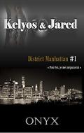 Manhattan District : Kelyos & Jared, Tome 1