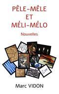 Pêle-Mêle et Méli-Mélo