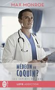 Les Experts du cœur, Tome 2 : Médecin ou Coquin ?