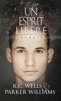 Secrets, Tome 2 : Un esprit libéré