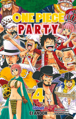 One Piece Party Tome 4 Livre De Eiichirō Oda El Andoh