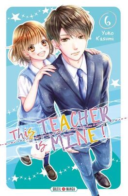 Couverture du livre : This Teacher is Mine! Tome 6