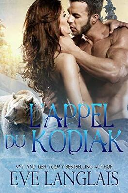 Couverture du livre : Kodiak Point, Tome 1 : L'Appel du kodiak