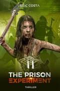 The Prison Experiment Tome 2
