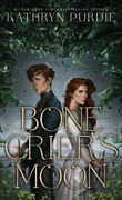 Bone Grace, Tome 1 : Bone ​Crier's Moon