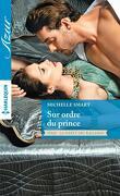 La Fierté des Kalliakis, Tome 1 : Sur ordre du prince