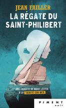 La regate du saint Philibert/ enquête de mary lester 17