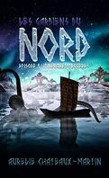 Les Gardiens du Nord, Tome 1 : Itinéraires troubles