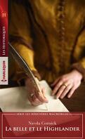 Les Héritières MacMorlan, Tome 1 : La Belle et le Highlander