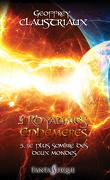 Les Royaumes ephémères, Tome 5 : Le plus sombre des deux mondes