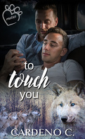 Mates, Tome 4 : To Touch You
