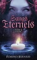 Sangs éternels, Tome 2 : L'Éveil