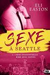 couverture Sexe à Seattle, Tome 2 : Crise existentielle rime avec Daniel