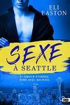 couverture Sexe à Seattle, Tome 3 : Amour éternel rime avec Michael