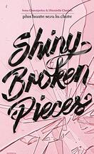 Tiny Pretty Things, tome 2 : Shiny Broken Pieces