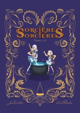 Couverture du livre : sorcières sorcières : tomes 1 à 3