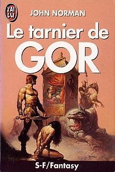 Couverture du livre : Gor, Tome 1 : Le Tarnier de Gor