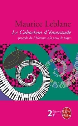 Couverture du livre : Le Cabochon d'émeraude, précédé de L'homme à la peau de bique