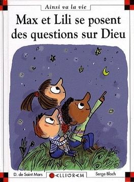 Couverture du livre : Max et Lili se posent des questions sur Dieu