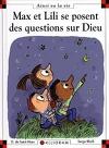 Max et Lili se posent des questions sur Dieu