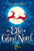 Nickolai, Tome 1 : L'Elfe du Grand Nord