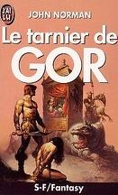 Gor, Tome 1 : Le Tarnier de Gor