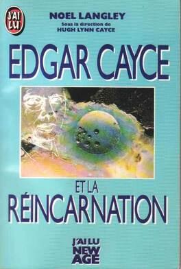 Couverture du livre : Edgar Cayce et la réincarnation .