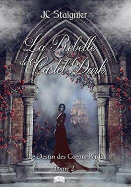 La rebelle de Castel Dark tome 2  La-rebelle-de-castel-dark-1219944-264-432