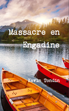 Massacre en Engadine