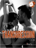 Suprêmes Interdits, Tome 3 : Suprême Transgression