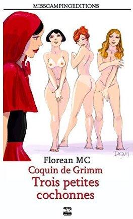 Coquin De Grimm Tome 2 Trois Petites Cochonnes Livre De Mc Florean