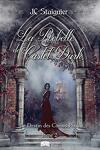 couverture Le Destin des coeurs perdus, Tome 2 : La Rebelle de Castel Dark
