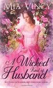 Longhope Abbey, Tome 3 : A Wicked Kind of Husband