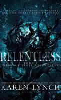 Relentless, Tome 1 : Relentless