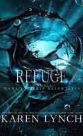 Relentless, Tome 2 : Refuge