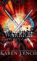 Relentless, Tome 4 : Warrior