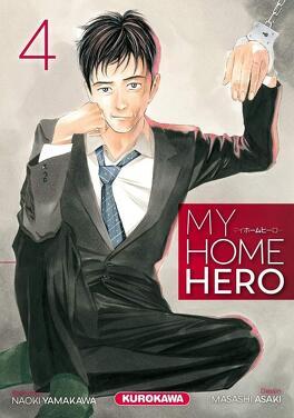 Couverture du livre : My Home Hero, Tome 4