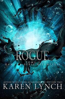 Couverture du livre : Relentless, Tome 3 : Rogue