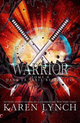 Couverture du livre : Relentless, Tome 4 : Warrior