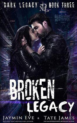 Couverture du livre : Dark Legacy, Tome 3 : Broken Legacy