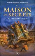 La Maison des Secrets, Tome 2