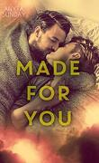 Love & Family, Tome 2 : Made for you